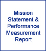Mission Statement and Performance Measurement Report